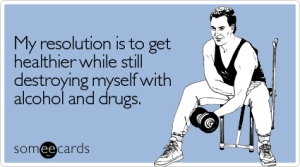 resolution-healthier-while-destroying-new-years-ecard-someecards
