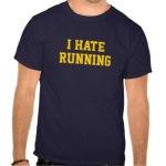 i_hate_running_tshirt-r23a83c26d0b0422c9285957491e98e62_va6l9_324